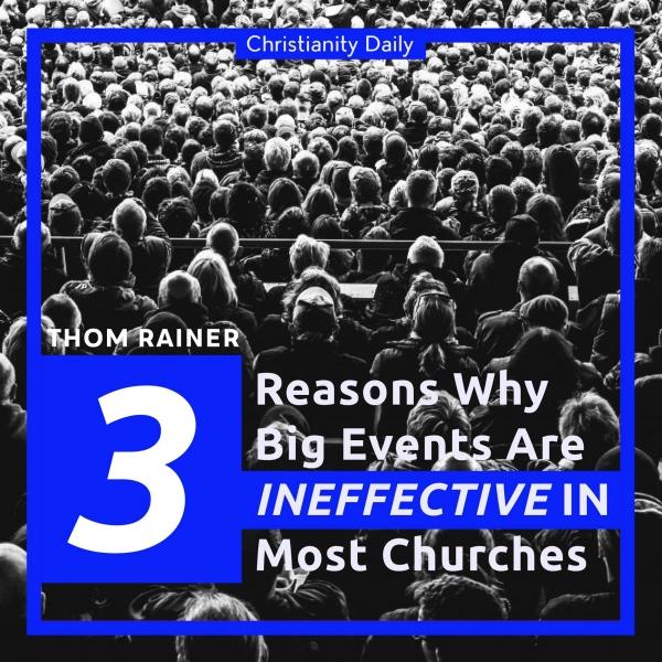 Thom Rainer Big events ineffective