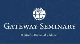 Gateway Seminary's Board of Trustees Approved Budget Cuts and Will Engage in Federal Paycheck Protection Program