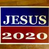 Jesus 2020 Campaign Sign