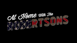 At Home With The Robertsons