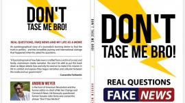 """Don't Tase Me Bro"" by Andrew Meyer"