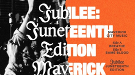 "Maverick City Music's ""Jubilee: Juneteenth Edition"""