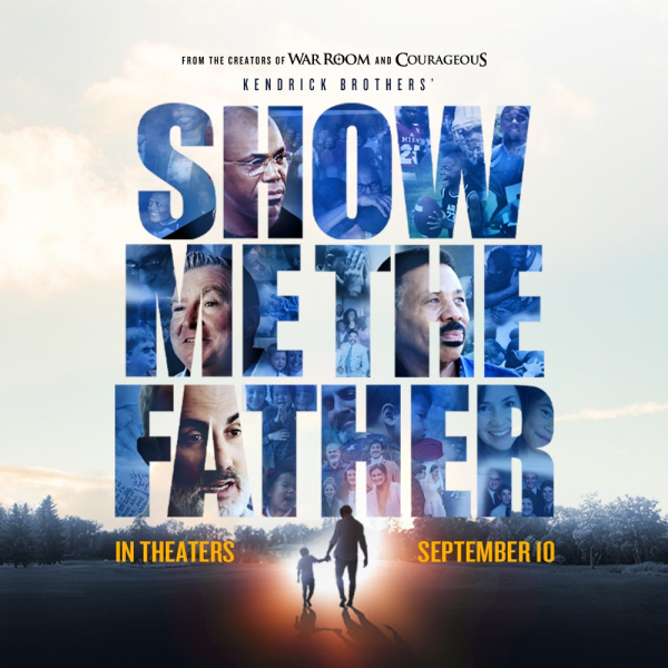 """Poster for the Kendrick Brothers' documentary """"Show Me The Father"""""""